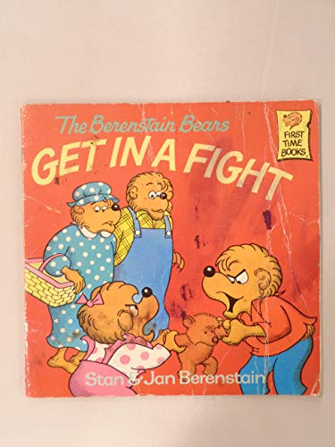 9780394888934: The Berenstain Bears Get In A Fight, Book with your own Role-Playing Puppet (First Time Books and Puppet Packages)