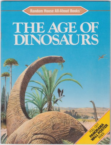 9780394889757: AGE OF DINOSAURS (Random House All-about Books)