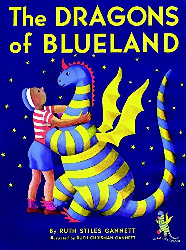 9780394890500: The Dragons of Blueland (My Father's Dragon)
