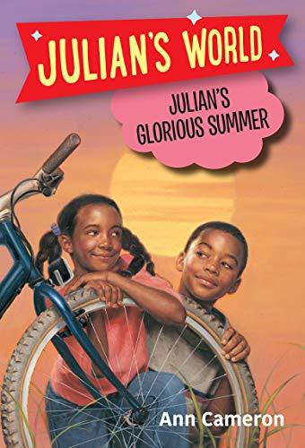 Julian's Glorious Summer (A Stepping Stone Book): Ann Cameron