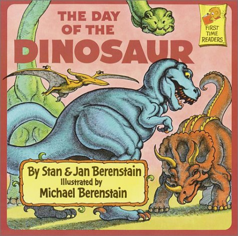 9780394891309: The Day of the Dinosaur (First Time Books)