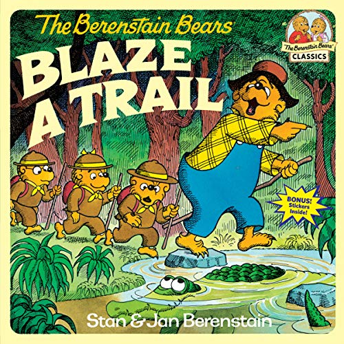 9780394891323: The Berenstain Bears Blaze a Trail