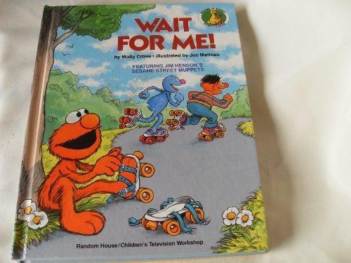 9780394891354: Wait for Me! (Sesame Street Start-to-Read Books)