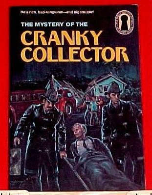 9780394891538: The Three Investigators in the Mystery of the Cranky Collector (Three Investigators Mystery)