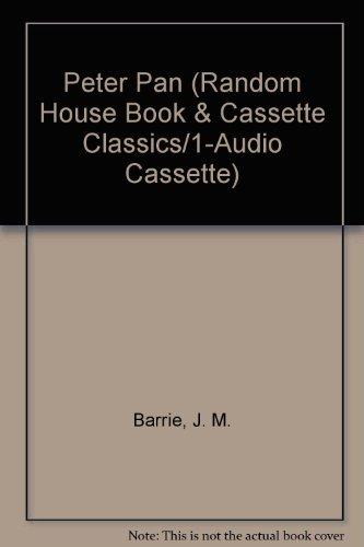 9780394892269: PETER PAN BK & CASS (Random House Book & Cassette Classics)