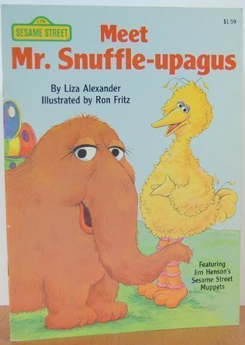 Meet Mr. Snuffle-upagus (Sesame Street Books) (0394894332) by Liza Alexander