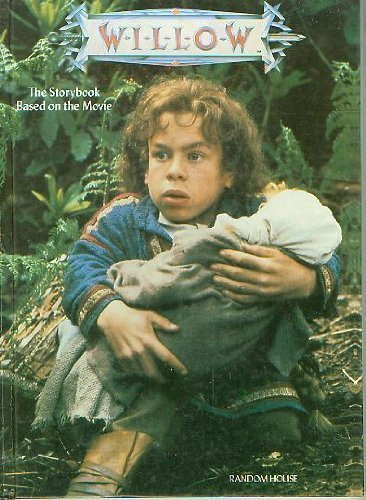9780394895741: Willow: The Storybook Based on the Movie