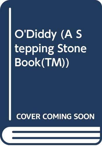9780394896090: O'Diddy (A Stepping Stone Book(TM))
