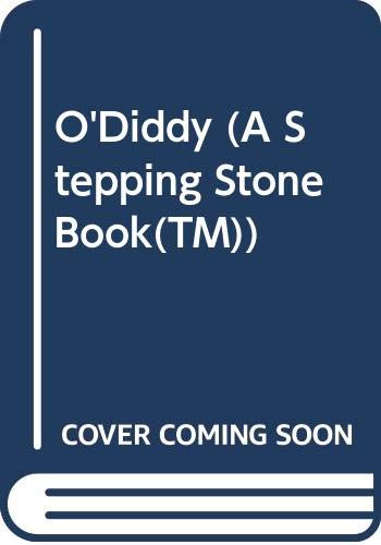 9780394896090: O'Diddy (A Stepping Stone Book(TM))