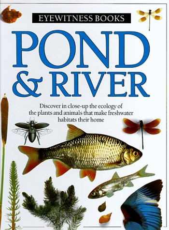 9780394896151: Pond and River (Eyewitness Books)