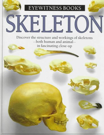 9780394896205: Skeleton (Eyewitness Books)