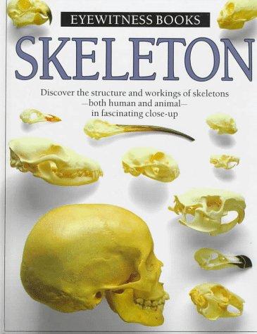 9780394896205: Skeleton (Eyewitness Books)