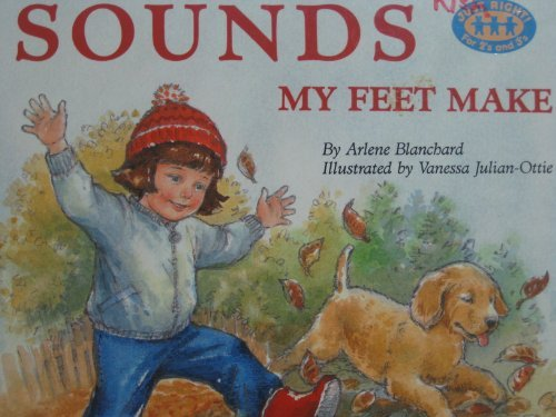 9780394896489: SOUNDS MY FEET MAKE (Just Right Books)