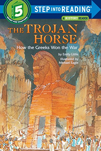9780394896748: The Trojan Horse: How the Greeks Won the War (Step into Reading)
