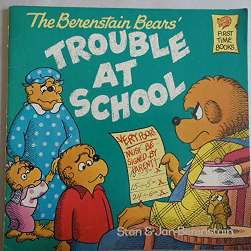 9780394896755: BERENSTAIN BEARS' TROUBLE AT SCHOOL (FIRST TIME BOOKS)
