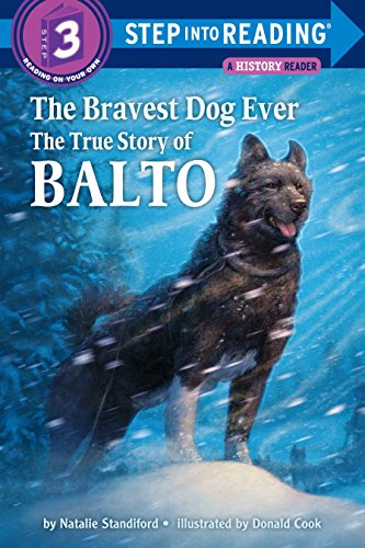 9780394896953: The Bravest Dog Ever: The True Story of Balto (Step-Into-Reading)