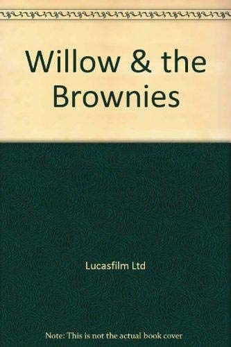 WILLOW AND THE BROWNIES: xx