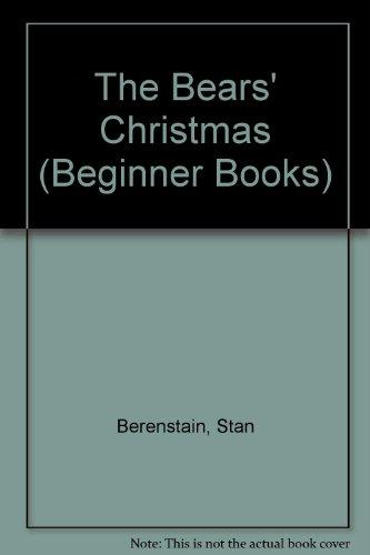 9780394898353: The Bears' Christmas (Beginner Books)