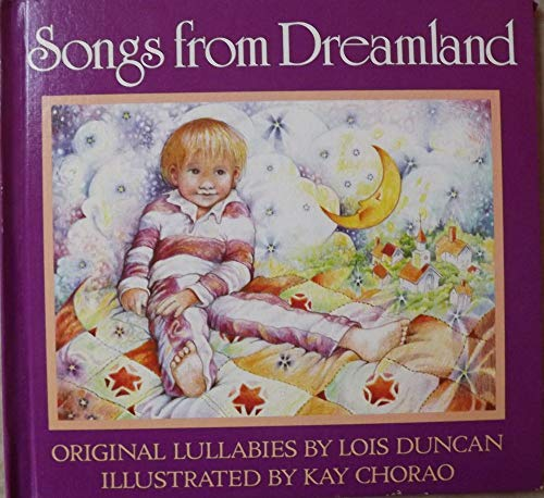 Songs From Dreamland: by Lois Duncan;