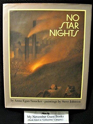 No Star Nights: Smucker, Anna Egan