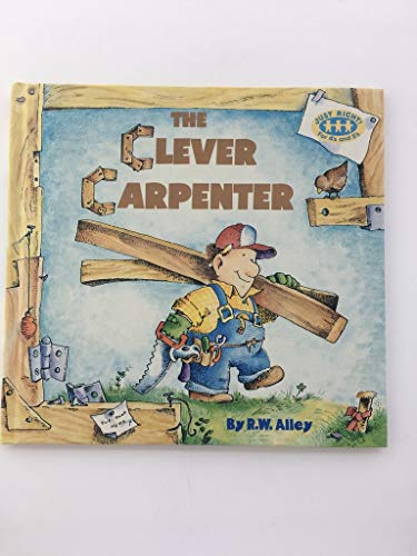 9780394899343: The Clever Carpenter (Just Right Book)