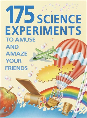 9780394899916: 175 Science Experiments to Amuse and Amaze Your Friends