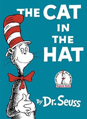 The Cat in the Hat: Dr. Seuss; Theodore