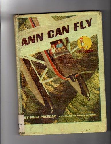 Ann Can Fly (Beginner Books): Frederick Phleger