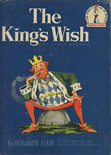 The King's Wish and Other Stories: Benjamin Elkin