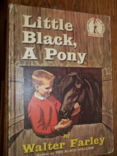 Little Black, A Pony: Farley, Walter