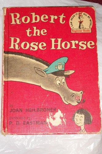 9780394900254: ROBERT ROSE HORSE B25 (Beginner Books)