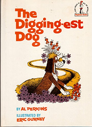 9780394900476: The Digging-est Dog