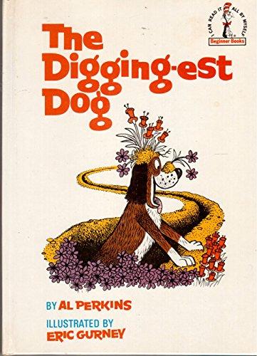 9780394900476: The Digging-est Dog