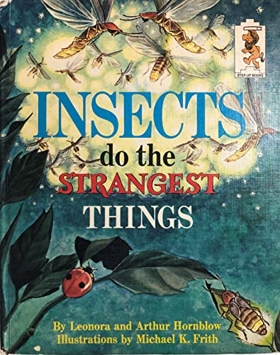 9780394900728: Insects do the Strangest Things (Step-Up Books)