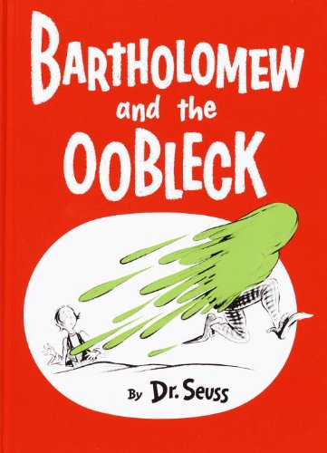 9780394900759: Bartholomew and the Oobleck