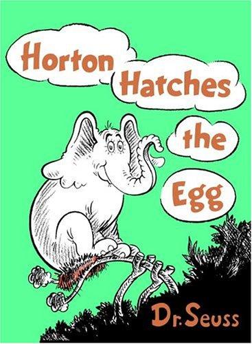 Horton Hatches the Egg (Classic Seuss): Dr. Seuss
