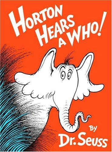 Horton Hears a Who! (Classic Seuss): Dr. Seuss