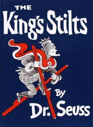 The King's Stilts (Classic Seuss): Dr. Seuss