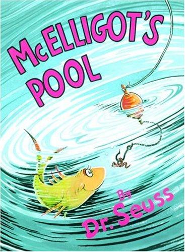 McElligot's Pool (Classic Seuss): Dr. Seuss