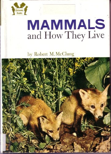 9780394901305: Mammals and How They Live