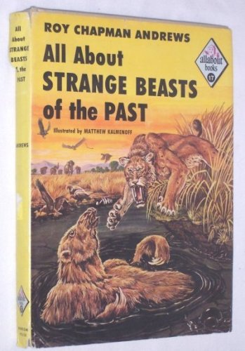 9780394902173: All About Strange Beasts of the Past