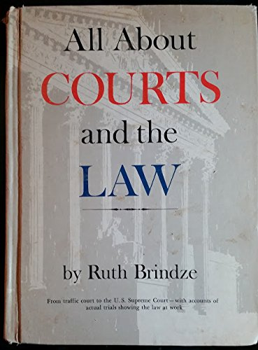 All About Courts and Law: Brindze, Ruth