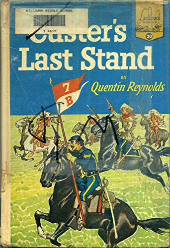 9780394903200: L20 CUSTERS LAST STAND (Landmark Books)