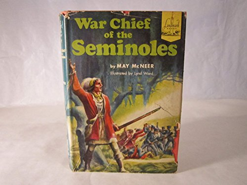War Chief of the Seminoles: McNeer, M.