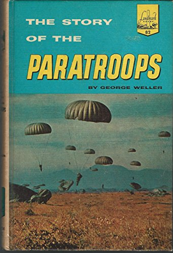 9780394903828: The Story of the Paratroops (Landmark Books, 82)