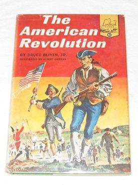 The American Revolution (Landmark Books, 83): Bliven Jr., Bruce