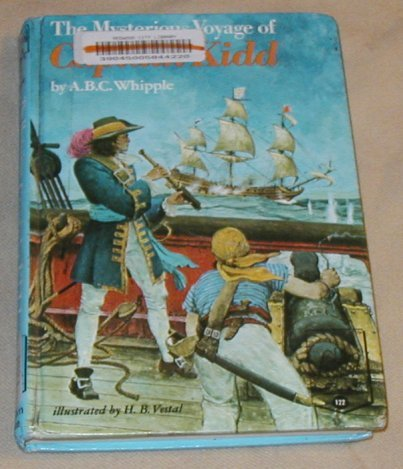 The Mysterious Voyage Of Captain Kidd: Whipple, A.B.C