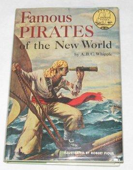 9780394905358: Famous Pirates of the New World (World Landmark Books, No. 35)