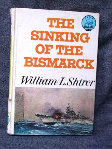 9780394905518: The Sinking of the Bismarck (World Landmark)