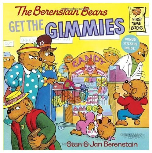 9780394905662: The Berenstain Bears Get the Gimmies (First Time Books)